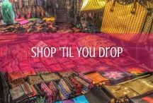 Shop 'Til You Drop / Markets Around the World / by d travels round