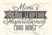 Mimi's Original Scripture & Inspirational Card House / Sharing FREE Scripture Cards, Good News and inspirational messages.