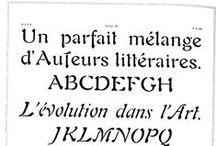 """Font : AURIOL / Typographie Auriol. 1901 pour la fonderie parisienne Deberny & Peignot. """"La lettre gravée doit garder le souvenir du travail de la main"""" Georges Auriol"""
