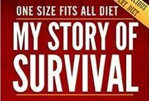 MY STORY OF SURVIVAL / MY STORY OF SURVIVAL AND RELATED POSTS ABOUT HEALTH AND WELLBEING