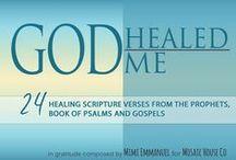 GOD HEALED ME / GOD HEALED ME includes 24 inspiring Scripture printables that helped me recover.