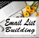 Email List Building / How to build an email list from scratch, list building strategies, how to build an email list for free how to build an email list fast, list building tips, how to build an email list without a website, list building services, what is an email list, how to get more subscribers, etc.