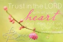 Inspiring Quotes / Inspiring faith building quotes and Christian sayings. Photography