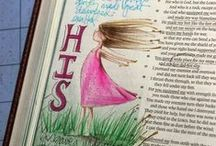 Bible Journaling / Let your faith lead you in expressing your creativity. Let your creativity entrench the meaning of the scripture.
