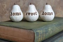 Home is Where the Heart Is / Love. Home. House.