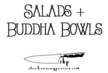 Salads + Buddha Bowls / Salads, Buddha Bowls, and other mostly raw foods.