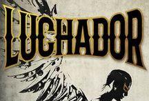 "Luchador / ""Luchador,"" coming November 2016 from Interlude Press"