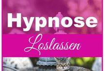 Hypnose / Alles rund um Hypnose, Hypnose zum Abnehmen, Hypnose zum Loslassen, Hypnose um Ziele zu erreichen, Hypnose zur persönlichen Entwicklung