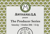 a.LA Producer Series  / Our monthly Producer Series co-hosted by Pasadena's Market on Holly