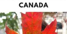 Canada Travel / Travel tips and inspiration for visiting Canada.