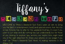 Tiffany's Weekend Tips / Every Friday I post a list of events going on around the San Antonio area for the weekend on Facebook. Here you'll find my lists and see how I take the time to inform the community on events they can participate in. TGIF for Tiffany's Weekend Tips! Although we've been doing this for over a year, here are the 2015 editions.