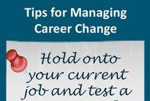 Managing Career Change / Managing Career Change is a must in the 21st century. It is rare for someone to spend 40 years at the same company. Not only will you change jobs, you will likely change careers several times. It's much better to plan your career changes than have them forced upon you.