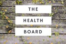 Health / Health related board with healthy and useful tips to keep you in great shape