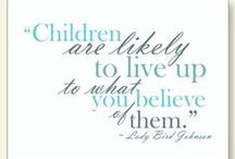 Parenting Inspiration / Inspirational parenting quotes. / by Giraffe Laugh