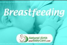 Breastfeeding / How to get breastfeeding off to a good start and have a great breastfeeding relationship with your baby.  Lots of information on common breastfeeding problems and nursing challenges - you can do it, mama!