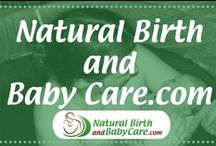 NaturalBirthandBabyCare.com / Practical information on how to have a great pregnancy, safe natural birth, and a healthy baby.  If you enjoy the info please like my website too!