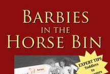 Barbies in the Horse Bin / Barbies in the Horse Bin ~ Living Better with Organized Children