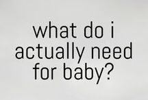 getting ready for baby / What do you actually need before baby arrives? It depends on who you are...