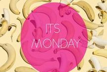 Monday / #monday Lunes