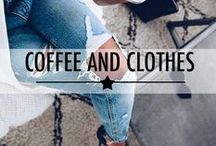 Coffee & Clothes