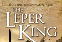The Leper King (Book One: The Magdalen Cycle) / Published April 9, 2009 ~ Revised, edited, and republished July 15, 2014