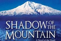 Shadow of the Mountain: A Novel of the Flood (Book One: The Children of Ararat) / Published January 28, 2014