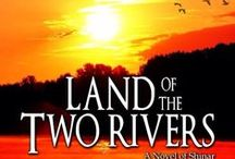 Land of the Two Rivers: A Novel of Shinar (Book Two: The Children of Ararat) / Published June 19, 2016