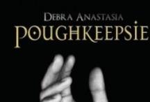 Poughkeepsie / by Debra Anastasia