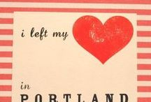 What I love about Portland, Oregon / by Jackie Newberry
