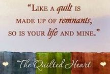 Quilting Quotes / Quotes about quilts, quilting, quilters -- all subjects of The Quilted Heart omnibus--3 historical fiction novellas.