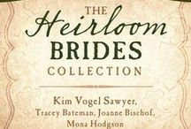 The Heirloom Brides Collection / Something Old. Something New. Something Borrowed. Something Blue. Four novellas. Four authors. Four women. Four heirlooms. THE HEIRLOOM BRIDES COLLECTION available November 1, 2015!