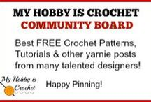 My hobby is crochet- Community Board / Welcome to this board! Here you will find beautiful & FREE Crochet Patterns, Tutorials and other Crochet related posts!   If you are a crochet designer/ blogger and would like to be added as a contributor to this board, send me an email using the contact form on my blog www.myhobbyiscrochet.com.    Please do not repeat pins! Pin only free crochet patterns and tutorials! No spam!  Thank you! / by My Hobby is Crochet