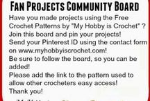 Crochet Projects by followers - Free Patterns by MyHobbyisCrochet / An inspirational board  with projects made by fellow crocheters using the free patterns by My Hobby is Crochet Blog, www.myhobbyiscrochet.com.   Have you also made #crochet projects using the #freepatterns by #myhobbyiscrochet?  Join this board and pin your projects! Please add the link to the pattern used to allow other crocheters easy access!  Email me your Pinterest ID using the contact form on my blog www.myhobbyiscrochet.com.  Be sure to follow the board, so you can be added!