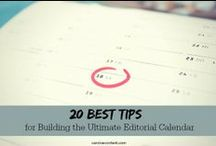 editorial calendars for content marketing. / the best editorial calendar tips and templates for content marketing, blogging, writing and social media marketing.