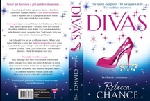 Divas / My first book! In which a spoilt, filthy-rich young socialite and a pole dancer from the Bronx who have a man in common have to battle an ice-queen villainess who's stripped them of every penny they have...