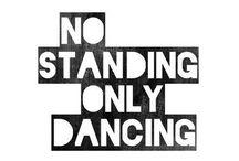{ p l i é ,  j e t é  -  a l l  d a y } / Dance is music made visible.