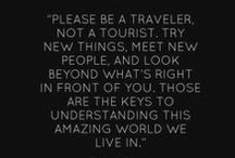 Wanderlust / Quotes for inspiration