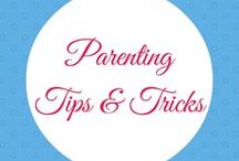 Parenting Tips & Tricks / Courage, Kind Words, and Organization