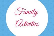 Family Activities / family time, things to do with kids, indoor activities