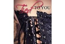 Tied to You by Bibi Paterson / Olivia Walker has just hit rock bottom. About to lose her job and become homeless, she can't see a way out of the mess her life has become until Alex Davenport enters her life with a proposal she is in no position to refuse. But Alex is hiding a secret, one that he is determined to protect until, one day, Olivia makes a discovery that sets her on a course of self-discovery. Together they explore Olivia's submissive side, pushing boundaries and taking her on the wildest ride of her life.
