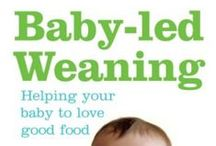 Baby Weaning / Baby Led Weaning resources for parents
