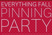 Everything Fall Pinning Party / Join us on October 13th for an Everything Fall Pinning Party with some of our favorite bloggers! / by Better Homes and Gardens