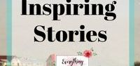 Inspiring Stories / Inspirational and Motivational stories.
