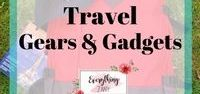 Travel Gears and Gadgets / Travel gears, travel gadgets for men and women.