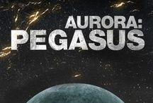 Aurora: Pegasus (Aurora #2) / Book 2 in the Aurora Series. Available worldwide where all good books are sold.