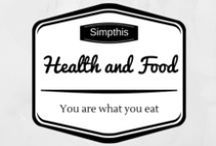 Health and Food / Tips for healthy eating; useful information on nutritional values and healthy substitudes / by Simpthis
