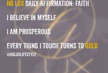 HG Lux Affirmations / There is power in thought. Change your mindset, change your future / by HG Lux