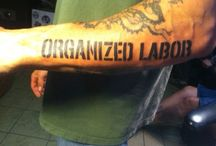 Labor Unions / Labor, Unions, Worker's Rights and the realities of the labor movement. Please follow this board if you care about working class people.