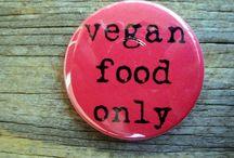 Vegan For Life / Choose vegan / by Julie Livingston VEGAN