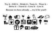 Food, Drink,& Souvenirs. / <> - <>  Try it, Gift it, Drink it, Tasty it, Wear it, Drive it, Travel it, Love it , Live it <> - <>